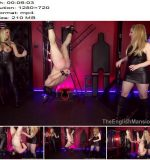 The English Mansion - Mistress Nikki Whiplash and Mistress Sidonia - Prove Yourself Slave - Part 3 - CBT, Reverse Bondage