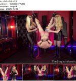 The English Mansion - Mistress Nikki Whiplash and Mistress Sidonia - Prove Yourself Slave - Part 4 - Reverse Bondage, Femdom